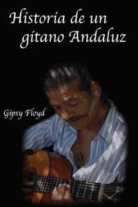 Historia de Un Gitano Andaluz
