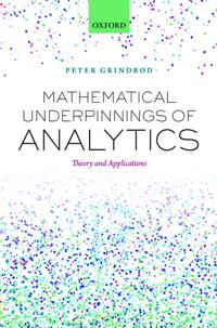 Mathematical Underpinnings of Analytics