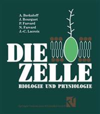 Die Zelle: Biologie Und Physiologie