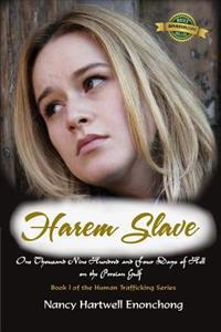 Harem Slave: One Thousand Nine Hundred and Four Days of Hell on the Persian Gulf