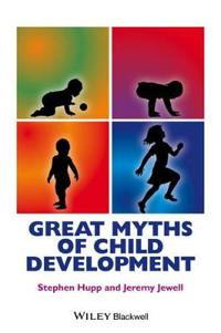 Great Myths of Child Developme