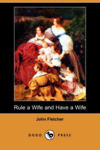 Rule a Wife and Have a Wife