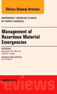 Management of Hazardous Material Emergencies