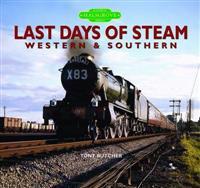 Last Days of Steam WesternSouthern