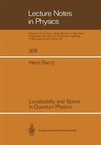 Localizability and Space in Quantum Physics