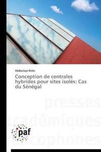Conception de Centrales Hybrides Pour Sites Isoles: Cas Du Senegal