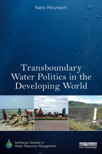 Transboundary Water Politics in the Developing World