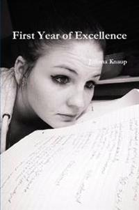 First Year of Excellence