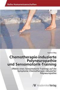 Chemotherapie-Induzierte Polyneuropathie Und Sensomotorik-Training