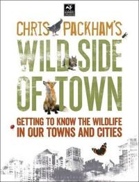 Chris packhams wild side of town - getting to know the wildlife in our town
