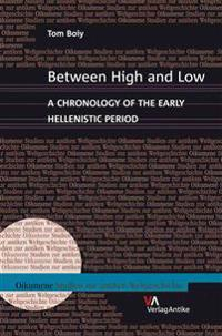 Between High and Low: A Chronology of the Early Hellenistic Period