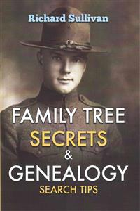 Family Tree Secrets & Genealogy Search Tips