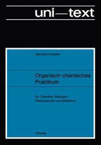 Organisch-chemisches Praktikum