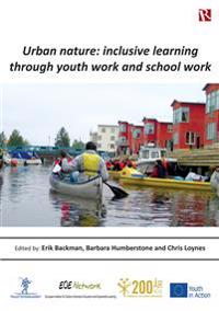 Urban nature : inclusive learning through youth work and school work