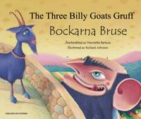 Bockarna Bruse / The Three Billy Goats Gruff (svenska och engelska)