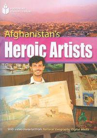 Afghanistan's Heroic Artists