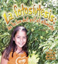 La Fotosintesis/ Photosynthesis