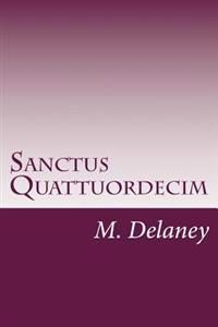 Sanctus Quattuordecim: Daemonolatry Sigil Magick