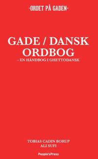 Gade/dansk ordbog