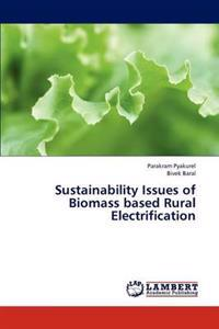 Sustainability Issues of Biomass Based Rural Electrification