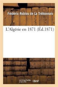 L'Alg�rie En 1871