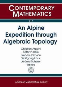 Alpine Expedition Through Algebraic Topology
