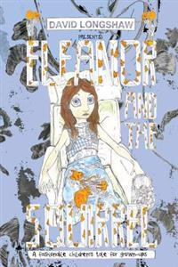 Eleanor and the Squirrel: A Fashionable Children's Tale for Grown-Ups