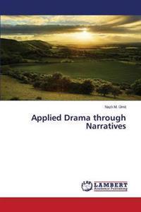 Applied Drama Through Narratives