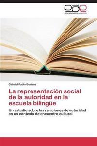 La Representacion Social de la Autoridad En La Escuela Bilingue