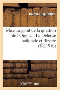 Mise Au Point de La Question de L'Ouenza. La Defense Nationale Et Bizerte