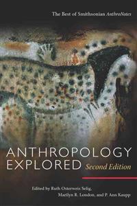 Anthropology Explored