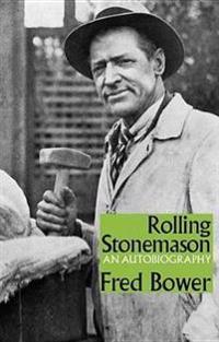 Rolling Stonemason: An Autobiography