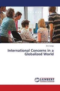 International Concerns in a Globalized World
