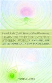 Learning to Experience the Etheric World