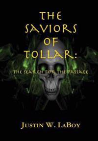 The Saviors of Tollar: The Search for the Passage