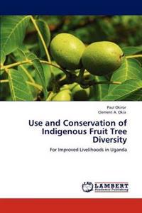 Use and Conservation of Indigenous Fruit Tree Diversity