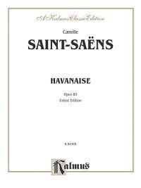 Havanaise, Op. 83 (Urtext)