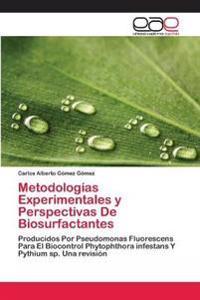 Metodologias Experimentales y Perspectivas de Biosurfactantes