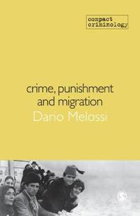 Crime, Punishment and Migration
