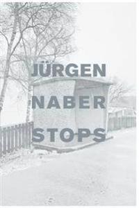 Jurgen Naber: Stops