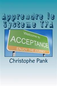 Apprendre Le Systeme Tpa: Une Nouvelle Approche Pour Parvenir A L'Apaisement