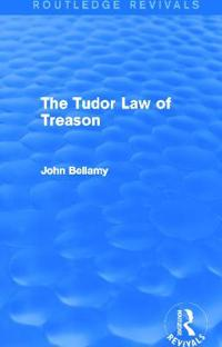 The Tudor Law of Treason