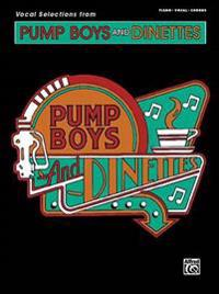 Vocal Selections from Pump Boys and Dinettes: Piano/Vocal/Chords