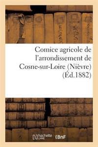 Comice Agricole de L'Arrondissement de Cosne-Sur-Loire (Nievre.) Devoirs Des Classes Dirigeantes