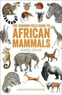 Kingdon field guide to african mammals - second edition