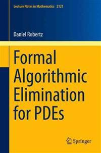 Formal Algorithmic Elimination for PDEs