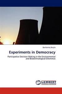 Experiments in Democracy