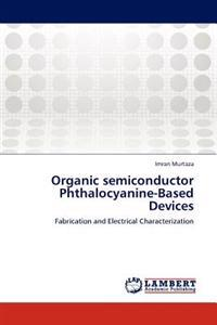 Organic Semiconductor Phthalocyanine-Based Devices
