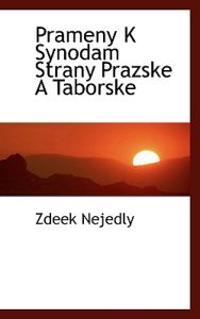 Prameny K Synodam Strany Prazske a Taborske