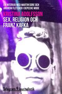 Sex, religion och Franz Kafka - En intervju med Martin Gore och Andrew Fletcher i Depeche Mode